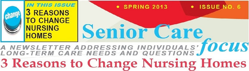 Senior Care Focus Newsletter, Spring 2013
